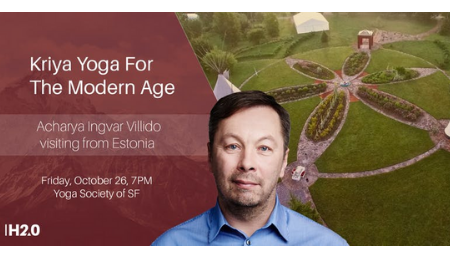 Kriya Yoga For The Modern Age with Acharya Ingvar Villido